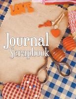 Journal Scrapbook by Speedy Publishing LLC