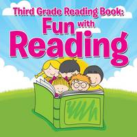 Third Grade Reading Book Fun with Reading by Speedy Publishing LLC