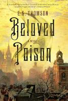 Beloved Poison A Novel by E. S. Thomson