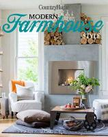 Modern Farmhouse Style 300+ Ideas for Fresh and Sophisticated Homespun Looks by Living The Country Life