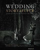 Wedding Storyteller Elevating the Approach to Photographing Weddings Stories by Roberto Valenzuela