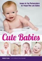 Cute Babies Images by Top Photographers for People Who Love Babies by Michelle Perkins