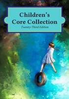 Children's Core Collection, 2 Volumes by H. W. Wilson