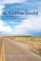 Roads Less Traveled and Other Perspectives on Nationally Competitive Scholarships by Suzanne McCray