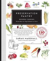 Preservation Pantry by Sarah Marshall