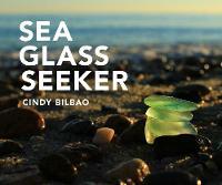 Sea Glass Seeker by Cindy Bilbao