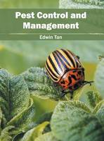 Pest Control and Management by Edwin Tan