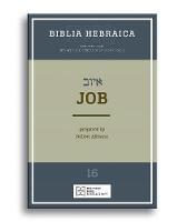 Biblia Hebraica Quinta Job by Robert Althann