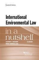 International Environmental Law in a Nutshell by Lakshman Guruswamy