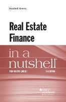 Real Estate Finance in a Nutshell by Vada Lindsey
