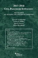 Civil Procedure Supplement, for Use with All Pleading and Procedure Casebooks by Jack Friedenthal, Arthur Miller, John Sexton, Helen Hershkoff