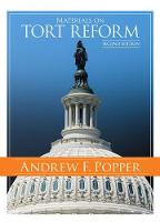 Materials on Tort Reform by Andrew Popper