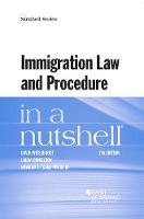 Immigration Law and Procedure in a Nutshell by David Weissbrodt, Laura Danielson, Howard Myers