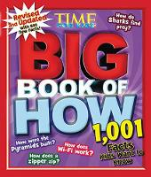 Big Book of How (Revised and Updated) 1,001 Facts Kids Want to Know by TIME For Kids Magazine