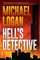 Hell's Detective A Mystery by Michael Logan