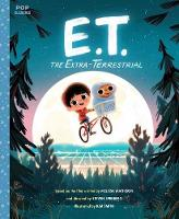 E.T. The Extra-Terrestrial The Classic Illustrated Storybook by Kim Smith