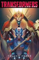 Transformers: Till All Are One, Vol. 3 by Mairghread Scott, Sara Pitre-Durocher