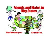Friends and Mates in Fifty States by Ellen Weisbnerg, Ken Yoffe