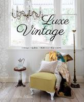 Luxe Vintage by Tahn Scoon, John Downs