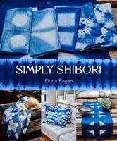 Simply Shibori by Fiona Fagan