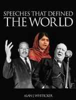 Speeches That Influenced the World by Alan Whiticker