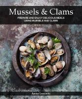 Mussels and Clams by Anna Luccetti
