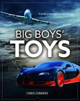 Big Boys' Toys by Chris Conners