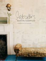 Interiors by Martyn Thompson, Ilse Crawford