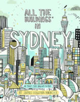 All the Buildings in Sydney ...that I've Drawn so Far by James Gulliver Hancock