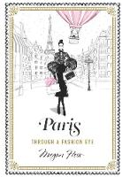 Paris Through a Fashion Eye by Megan Hess