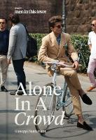 Men In This Town: Alone In A Crowd by Giuseppe Santamaria