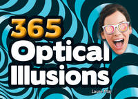 365 Optical Illusions by Laure Maj