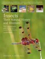 Insects Their Natural History and Diversity by Stephen A. Marshall