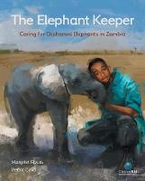The Elephant Keeper by Margriet Ruurs, Pedro Covo