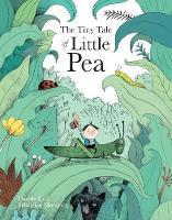 The Tiny Tale Of Little Pea by Davide Cali, Sebastian Mourrain