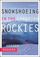 Snowshoeing in the Canadian Rockies by Andrew Nugara