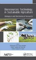 Bioresources Technology in Sustainable Agriculture Biological and Biochemical Research by Mohamad Faiz Foong Abdullah