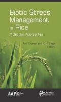 Biotic Stress Management in Rice Molecular Approaches by K. N. Singh