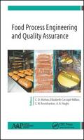 Food Process Engineering and Quality Assurance by C. O. Mohan