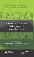 Advances in Postharvest Technologies of Vegetable Crops by Sudhir Singh