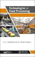 Technologies in Food Processing by Harish Kumar Sharma