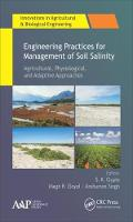 Engineering Practices for Management of Soil Salinity: Agricultural, Physiological, and Adaptive Approaches by Megh R. (University of Puerto Rico, Mayaguez (Retired professor)) Goyal