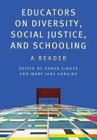 Educators on Diversity, Social Justice, and Schooling A Reader by Sonya E. Singer