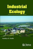 Industrial Ecology by Nataliya O. Smith