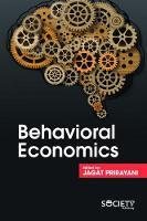 Behavioral Economics by Prirayani Jagat