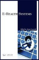 E-Health Systems by Zoran Gacovski