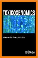 Toxicogenomics by Mohamed A. Selmy