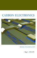 Carbon Electronics by Nelson Bolivar