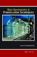 Mass Spectrometry & Purification Techniques by Preethi Kartan