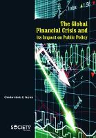The Global Financial Crisis and its Impact on Public Policy by Chester Alexis C. Buama